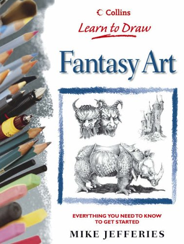 9780004133584: Collins Learn to Draw - Fantasy Art