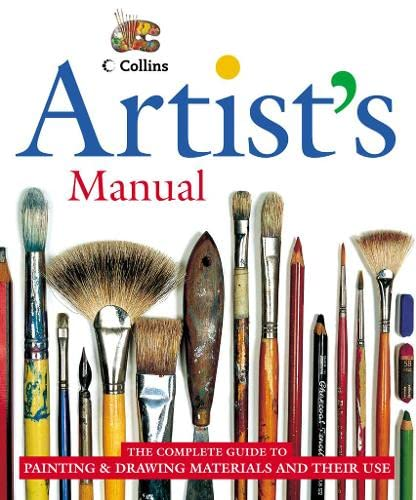 9780004133638: Artist's Manual: The Complete Guide to Painting and Drawing Materials & Techniques