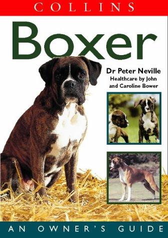 9780004133706: Collins Dog Owner's Guide - Boxer (Collins Dog Owner's Guides)