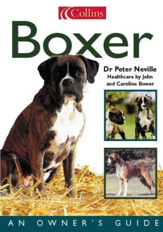 9780004133706: Collins Dog Owner's Guide - Boxer (Collins Dog Owner's Guides)