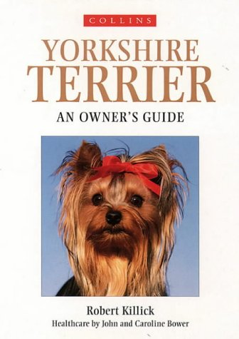 9780004133720: Collins Dog Owner's Guide - Yorkshire Terrier (Collins Dog Owner's Guides)