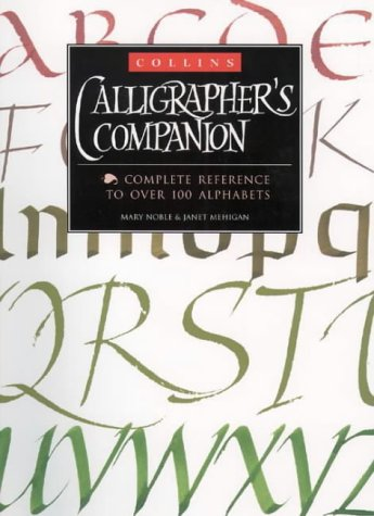 9780004133782: Collins Calligrapher's Companion (A Quarto book)