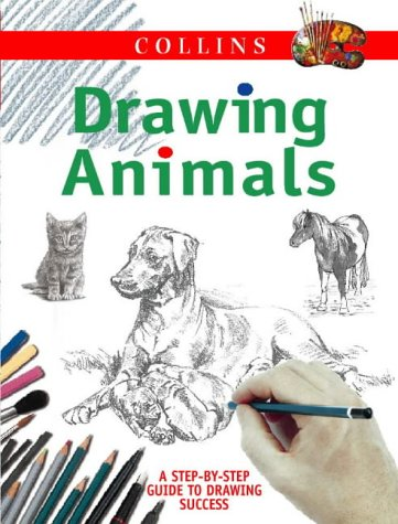 9780004133805: Collins Drawing Animals