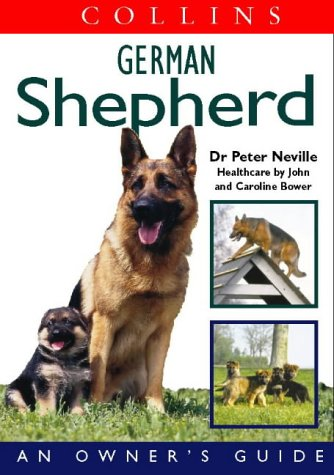 9780004133843: Collins German Shepherd: An Owner's Guide (Collins Dog Owner's Guides)