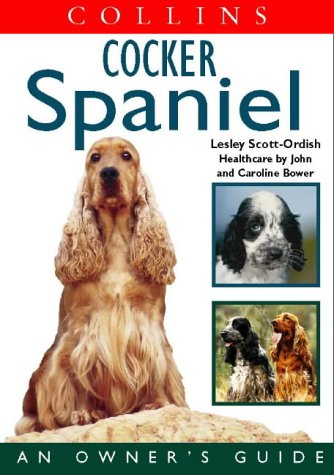 9780004133850: Cocker Spaniel (Collins Dog Owner's Guides)