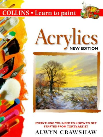9780004133874: Acrylics (Collins Learn to Paint)