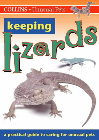 9780004133942: Collins Unusual Pets - Keeping Lizards