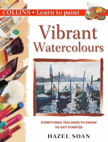 9780004133973: Collins Learn to Paint - Vibrant Watercolours