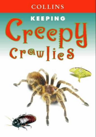 9780004133980: Keeping Creepy Crawlies (Collins Unusual Pets)