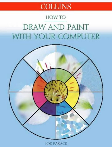 9780004134062: HOW TO DRAW AND PAINT WITH YOUR COMPUTER