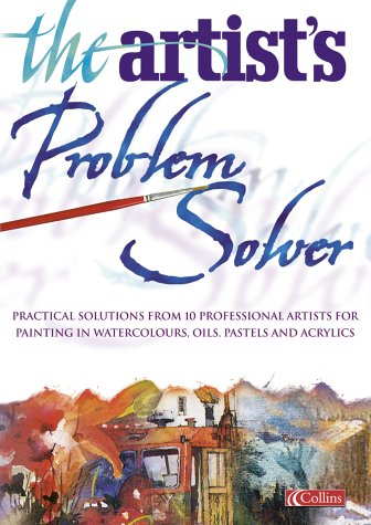 9780004134079: The Artist's Problem Solver