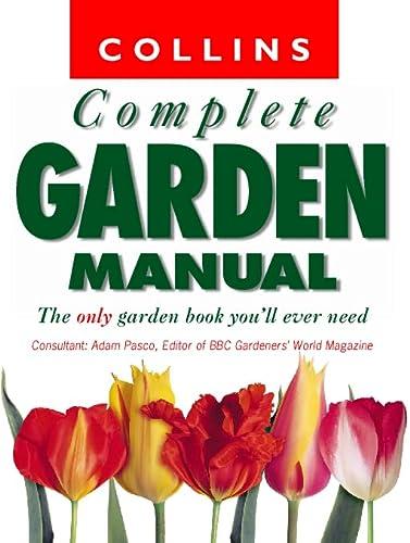 9780004140100: Collins Complete Garden Manual