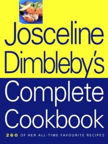 9780004140124: The Josceline Dimbleby Complete Cookbook