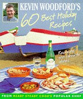 9780004140131: Kevin Woodford's 60 Best Holiday Recipes