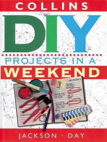9780004140230: Collins DIY Projects In A Weekend