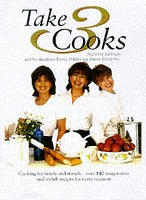 9780004140261: Take Three Cooks: Cooking for Friends and Family with Nanette Newman, Emma Forbes, Sarah Standing