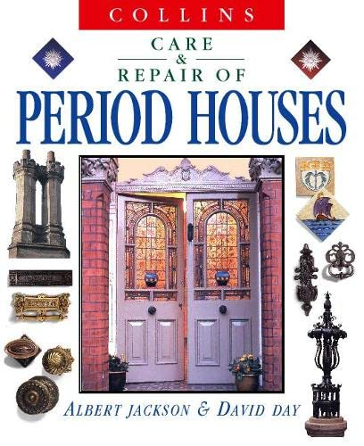9780004140353: Collins Care and Repair of Period Houses