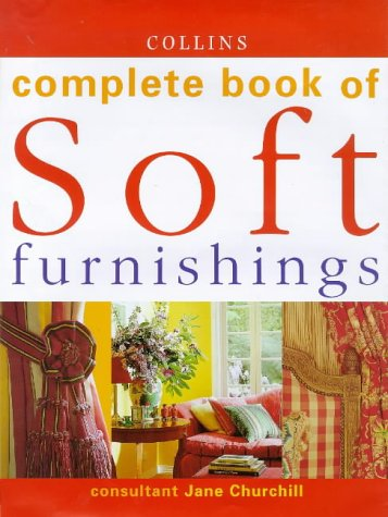 9780004140490: Collins Complete Book of Soft Furnishings