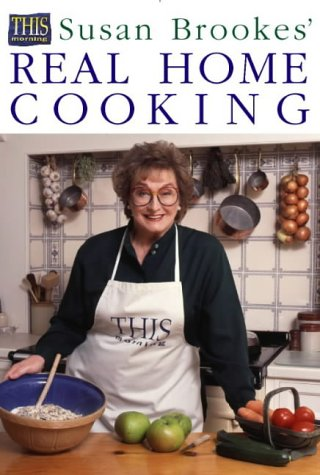 9780004140513: Susan Brookes' Real Home Cooking