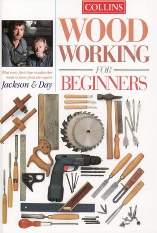 9780004140520: Collins Woodworking for Beginners: What every first-time woodworker needs to know