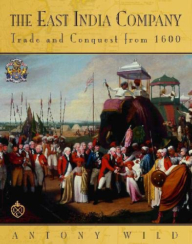 9780004140544: The East India Company: Trade and Conquest from 1600
