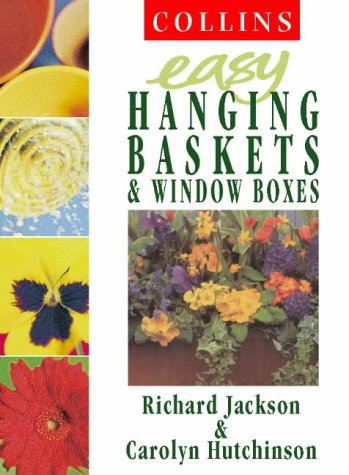9780004140575: Easy Hanging Baskets and Window Boxes (Collins Easy Gardening)