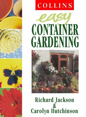 9780004140582: Collins Easy Gardening - Collins Easy Container Gardening
