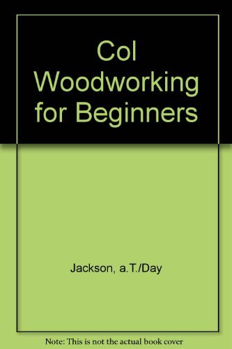 9780004140636: Col Woodworking for Beginners