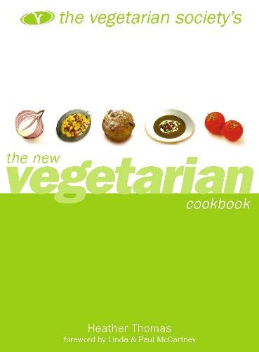 9780004140773: The Vegetarian Society's New Vegetarian Cookbook
