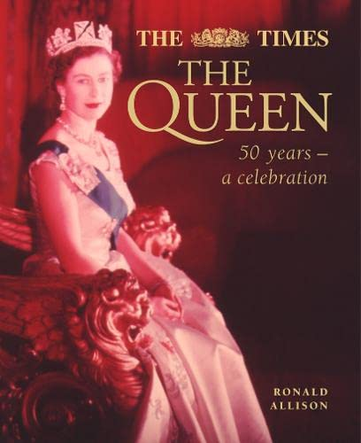 9780004140780: The Queen: 50 Years - A Celebration