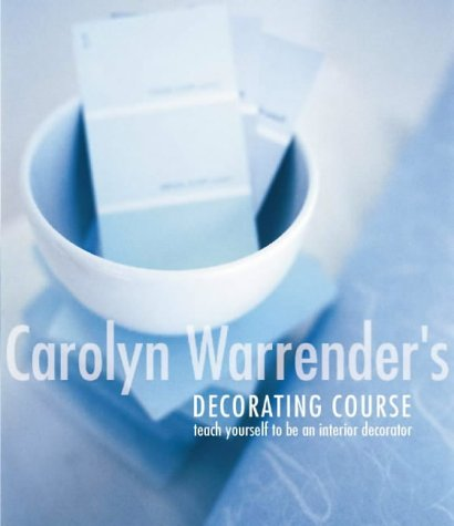 Carolyn Warrender's Decorating Course: Author