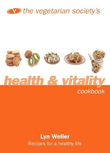 9780004140841: The Vegetarian Society's Health and Vitality Cookbook