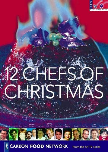 9780004140896: 12 Chefs of Christmas (Carlton Food Network)