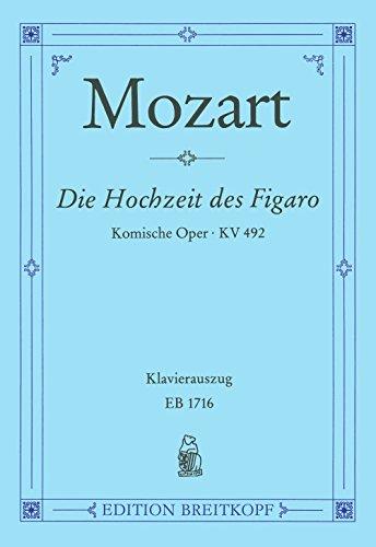 9780004160658: Le Nozze di Figaro KV 492 - Die Hochzeit des Figaro - Opera buffa in 4 Akten - Klavierauszug (EB 1716)