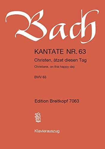 9780004172170: Kantate BWV 63 Christen ätzet diesen Tag - 1. Weihnachtsfesttag - Klavierauszug (EB 7063)