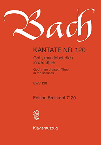 9780004172743: Kantate 120 Gott, man lobet - PIANO REDUCTION