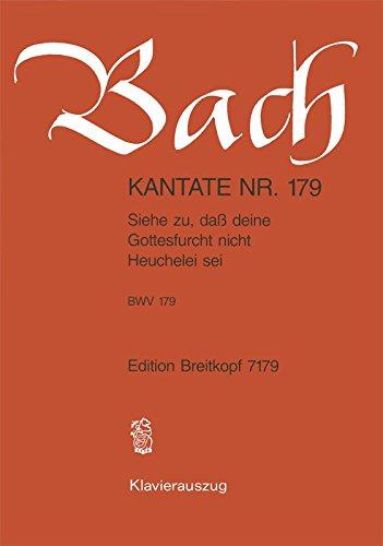 9780004173337: Kantate BWV 179 Siehe zu,dass deine Gottesfurcht - 11. Sonntag nach Trinitatis - Klavierauszug (EB 7179)