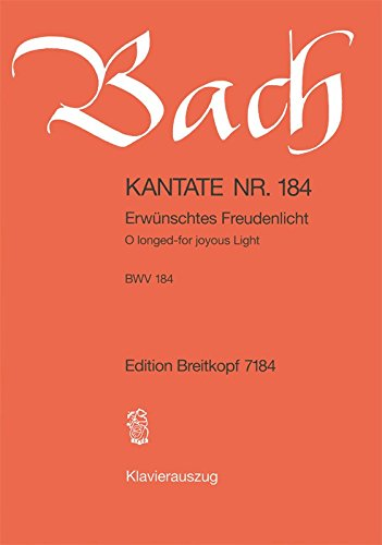 9780004173382: Kantate BWV 184 Erwünschtes Freudenlicht - 3. Pfingstfesttag [Pfingstdienstag] - Klavierauszug (EB 7184)