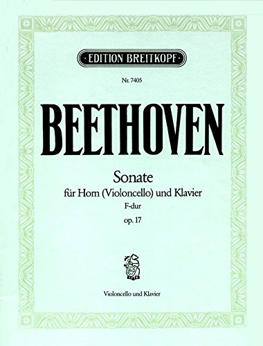 9780004173894: EDITION BREITKOPF BEETHOVEN L.V. - SONATE F-DUR OP. 17 Classical sheets Cello
