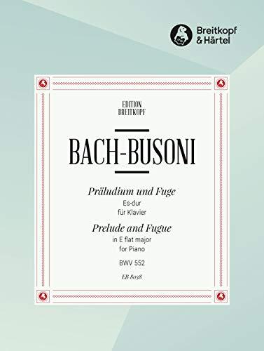 9780004174396: EDITION BREITKOPF BACH JOHANN SEBASTIAN - PRALUDIUM+FUGE ES-DUR BWV 552 - PIANO Classical sheets Piano