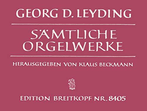 9780004177113: EDITION BREITKOPF LEYDING GEORG DIETRICH - SAMTLICHE ORGELWERKE - ORGAN Classical sheets Organ
