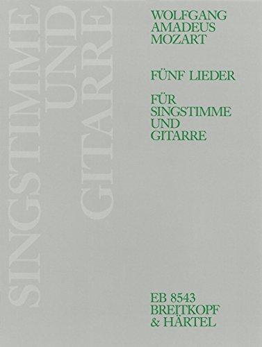9780004178356: 5 Lieder KV 523, 519, 596, 391, 476 - Bearbeitung f�r Singstimme und Gitarre (EB 8543)