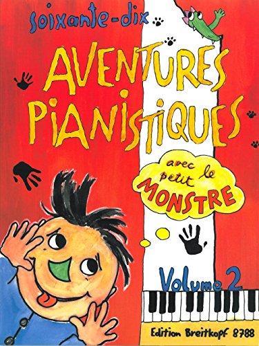 9780004182155: VARIOS - Aventures Pianistiques (70) avec le petit Monstre Vol.2 para Piano (Daxbock/Haas/Schneider)