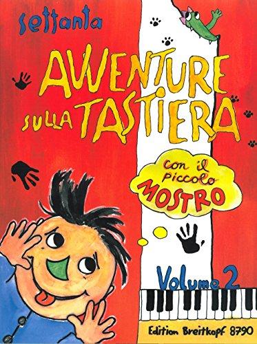 9780004182179: EDITION BREITKOPF 70 AVVENTURE SULLA TASTIERA 2 - PIANO Educational books Piano