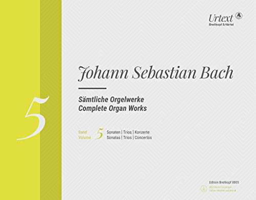 9780004183664: EDITION BREITKOPF BACH J.S. - COMPLETE ORGAN WORKS VOL.5 - SONATAS, TRIOS, CONCERTOS + CD-ROM Classical sheets Organ