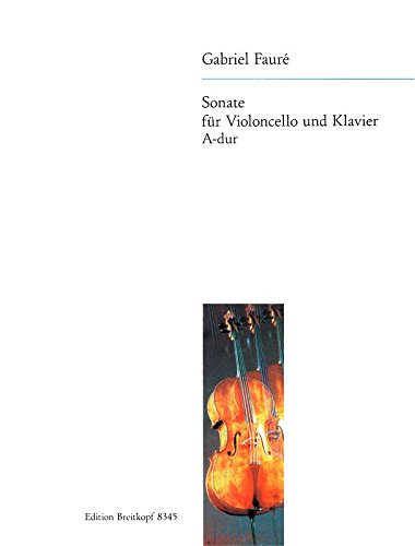 9780004184289: EDITION BREITKOPF FAURE G. - SONATA IN A MAJOR OP. 13 - VIOLONCELLE ET PIANO Classical sheets Cello