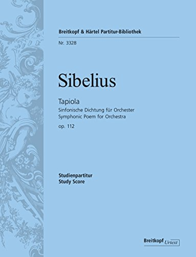 9780004200767: EDITION BREITKOPF SIBELIUS JEAN - TAPIOLA OP. 112 - ORCHESTRA Classical sheets Full score