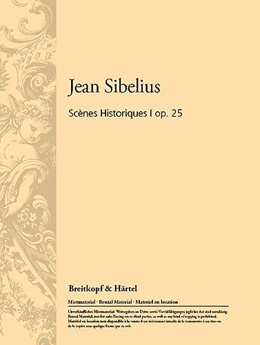 9780004209340: EDITION BREITKOPF SIBELIUS JEAN - SCENES HISTORIQUES I OP. 25 - ORCHESTRA Classical sheets Orchestra