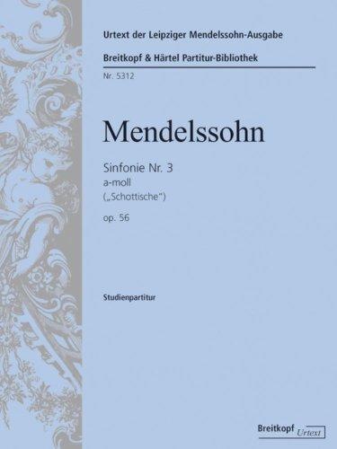 9780004212029: Symphonie Nr. 3 a-moll MWV N 18 (op. 56) 'Schottische' - Urtext nach der Leipziger Mendelssohn-Gesamtausgabe - Studienpartitur (PB 5312)