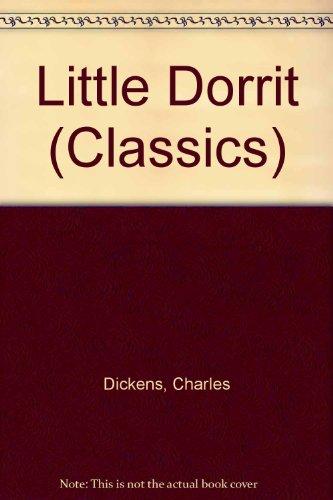 9780004214849: Little Dorrit (Classics)